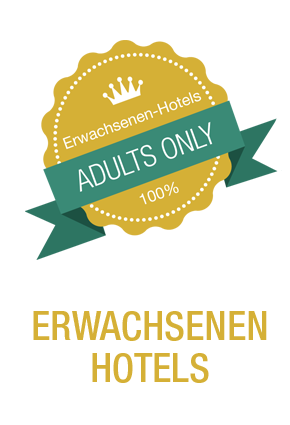 Erwachsenenhotels - Adults Only Hotels - kinderfreie Hotels Urlaub ohne Kinder
